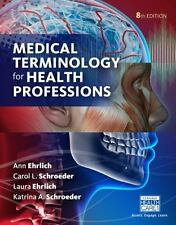 Medical Terminology for Health Professions, Spiral bound Version: By Ehrlich,...