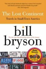 The Lost Continent: Travels in Small-Town America by Bill Bryson (Paperback)