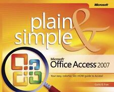 NEW - Microsoft(R) Office AccessTM 2007 Plain & Simple by Frye D., Curtis