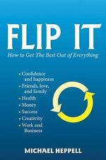 Flip It: How to Get the Best Out of Everything-ExLibrary