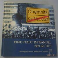Chemnitz ~ Eine Stadt im Wandel 1989-2009 ~Chronik