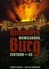 Russell, St.: Himmlers Burg - Wewelsburg Zentrum der SS - Schwarze Sonne
