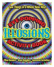 Eye-Popping Illusions Activity Book,Arcturus Publishing,New Book mon0000066427