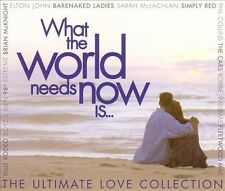 What the World Needs Now Is...: The Ultimate Love Collection Various Artists MUS
