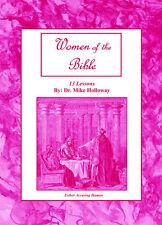 Women of the Bible - KJV - Sunday School Lessons