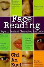 Face Reading: Keys to Instant Character Analysis by Kuei, Chi An