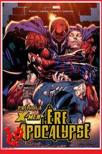 X-MEN PRELUDE A L'ERE D'APOCALYPSE Avr 2019 Hardcover Best of Marvel # NEUF #