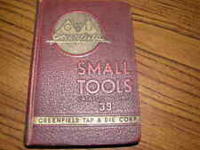 739) Greenfield Tap&Die Corp Small Tools Catalog No 39 1ST Edition APRIL 1939