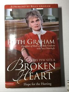 In Every Pew Sits a Broken Heart by Ruth Graham (2004, Hardcover)