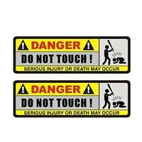 DANGER DO NOT TOUCH Funny Car Sticker PVC reflective