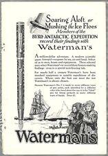 1929 WATERMAN'S Fountain Pen advertisement, BYRD Antarctic Expedition, No 7 pen