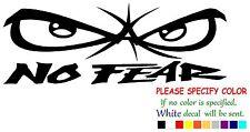 "No Fear #9 Funny Vinyl Decal Sticker Car Window bumper laptop tablet Boat 8"""