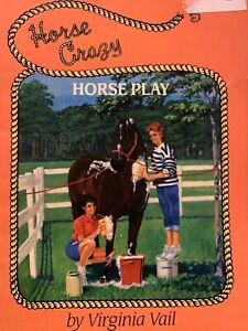 Horse Play (Crazy Horse Series) By Virginia Vail GC
