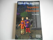 LA PENDULE D'ALLOWEEN. KEVIN ET LES MAGICIENS - JOHN BELLAIRS