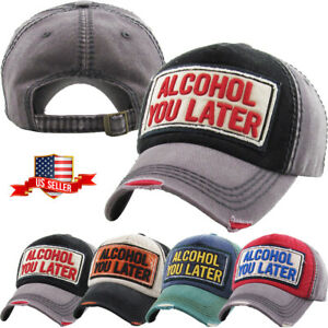 Alcohol You Later Vintage Baseball Cap Dad Hat Distressed Adjustable Denim