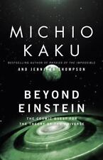 Beyond Einstein : The Cosmic Quest for the Theory of the Universe