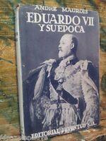 EDUARDO Vll Libro Viejo Barcelona 1943 siglo XX Historico Coleccion Antigua Raro