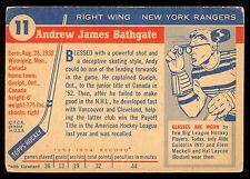 1954-55 TOPPS HOCKEY #11 ANDY BATHGATE VG-EX N Y RANGERS HOF