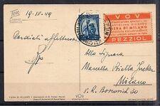 1949 REPUBBLICA 5 LIRE DEMOCRATICA+ETICHETTA VOV SU CARTOLINA MILANO 23/4 A/2104