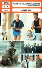 FICHE CINEMA : PAS DE VACANCES POUR LES BLUES - Turner,Quaid 1993 Undercover B.
