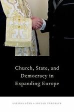 Religion and Global Politics: Church, State, and Democracy in Expanding...