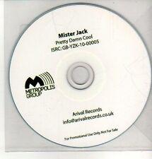 (CQ321) Mister Jack, Pretty Damn Cool - DJ CD