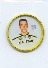 62-63 SHIRRIFF HOCKEY COIN #50 PIERRE PILOTE ALL-STAR