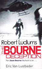 Robert Ludlum's The Bourne Deception (Bk 7) Eric Van Lustbader (Paperback) 🆕️