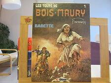 TOURS DE BOIS MAURY T1 EO1984 BE/TBE BABETTE
