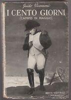 G. Vincenzoni I CENTO GIORNI (CAMPO DI MAGGIO) Bietti ed. 1935-L5000