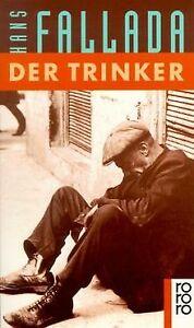 Der Trinker. Roman. von Fallada, Hans   Buch   Zustand gut