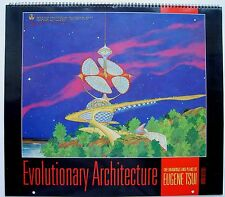 Evolutionary Architecture: The Drawings and Plans of Eugene Tsui, Calendar 1991