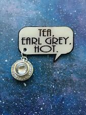 Tea, Earl Grey, Hot. Captain Picard quote badge/pin with teacup charm Star Trek