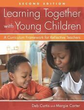 LEARNING TOGETHER WITH YOUNG CHILDREN - CARTER, MARGIE/ CURTIS, DEB - NEW PAPERB