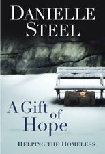 A Gift of Hope: Helping the Homeless