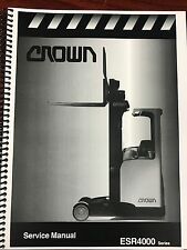 NEW Crown ESR 4000 Series Service Manual Priority shipping