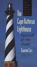 Cape Hatteras Lighthouse Sentinel of the Shoals (Paperback or Softback)