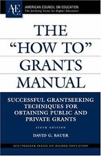 "The ""How To"" Grants Manual (ACE/Praeger Series on"
