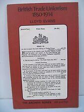 British Trade Unionism, 1850-1914 by L.W. Evans (Paperback, 1970)