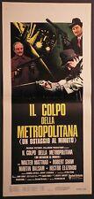 Locandina IL COLPO DELLA METROPOLITANA 1974 WALTER MATTHAU ROBERT SHAW BALSAM
