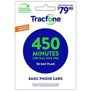 TRACFONE WIRELESS  Prepaid $79.99  Refill 450 MINUTES 90 DAYS DIRECT CREDIT