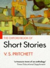 The Oxford Book of Short Stories (Oxford paperbacks),V.S. ed. Pritchett, V. S.