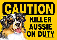 Killer Australian Shepherd On Duty Dog Sign Magnet Hook & Loop Fastener 5x7