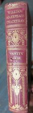 1848 RARE BOOK VANITY FAIR Author WILLIAM MAKEPEACE THACKERAY IMPERIAL EDITION.