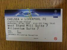 30/04/2008 Ticket: Champions League Semi-Final: Chelsea v Liverpool  . Thanks fo