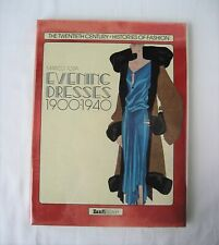 Evening Dresses: 1900-1940 Twentieth Century - Histories of Fashion Gowns / Tosa