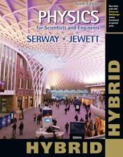 Physics for Scientists and Engineers, Hybrid by Serway & Jewett, 9th Edition
