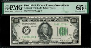 1934B $100 Federal Reserve Note - Atlanta - FR. 2154-F - Graded PMG 65 EPQ