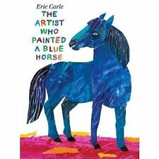 9780399257131 The Artist Who Painted a Blue Horse by Eric Carle Misc