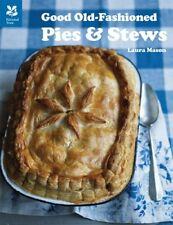 Good Old Fashioned Pies and Stews,Laura Mason